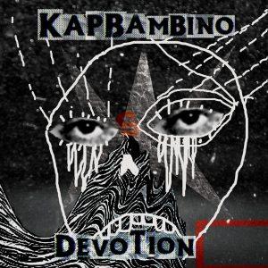 Kap Bambino - Devotion - Cover