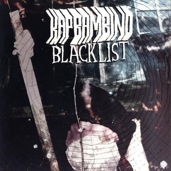 Kap Bambino - Blacklist - Cover